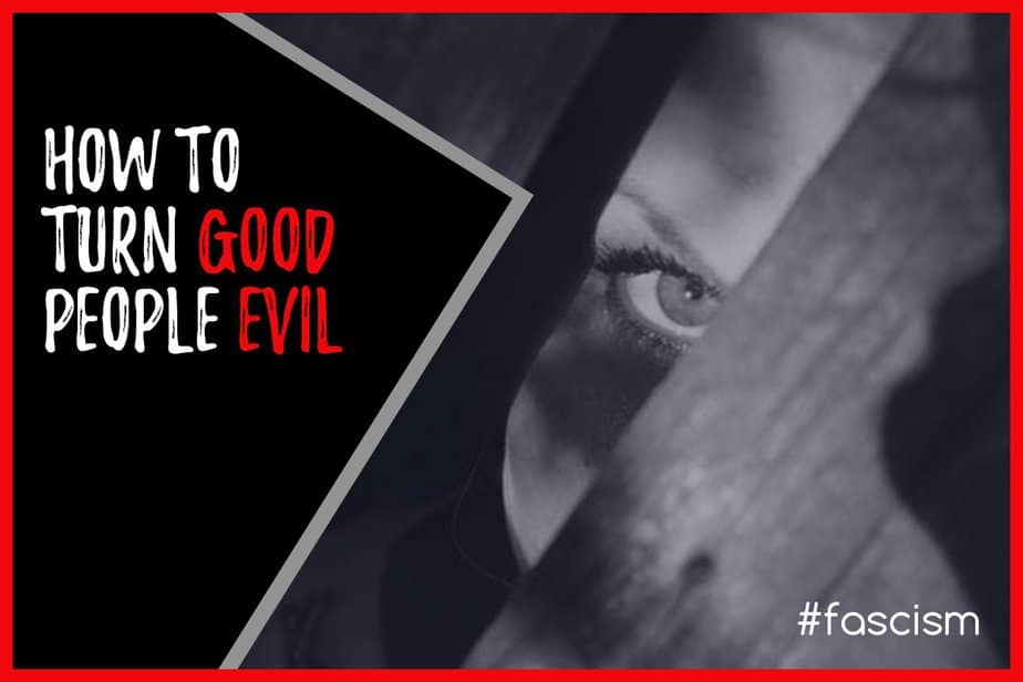 how to turn good people evil blog